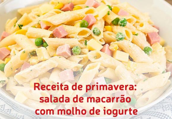 Receita de primavera: salada de macarrão com molho de iogurte